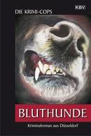 Die Krimi-Cops: Bluthunde ★★★★