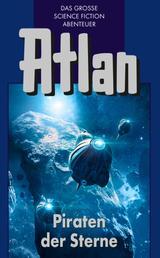 Atlan 19: Piraten der Sterne (Blauband) - Der Kristallprinz: Die Jugendabenteuer