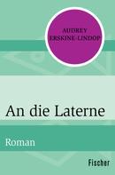 Audrey Erskine-Lindop: An die Laterne