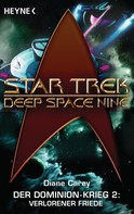 Diane Carey: Star Trek - Deep Space Nine: Verlorener Friede ★★★★★