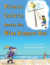 Pirate Calvin Meets the Wise Seaport Rat