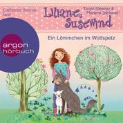 Ein Lämmchen im Wolfspelz - Liliane Susewind, Band 13 (Ungekürzte Lesung)