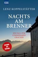 Lenz Koppelstätter: Nachts am Brenner ★★★★