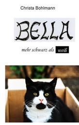 Bella - mehr schwarz als weiß