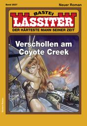 Lassiter 2527 - Western - Verschollen am Coyote Creek
