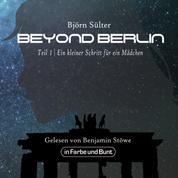 Beyond Berlin - Teil 1: Ein kleiner Schritt für ein Mädchen