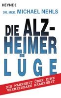Michael Nehls: Die Alzheimer-Lüge ★★★★