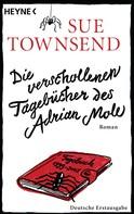 Sue Townsend: Die verschollenen Tagebücher des Adrian Mole ★★★★