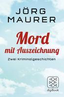 Jörg Maurer: Mord mit Auszeichnung ★★★★
