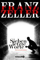 Franz Zeller: Sieben letzte Worte ★★★