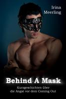 Irina Meerling: Behind A Mask ★★★★