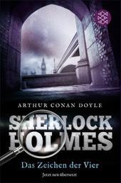 Sherlock Holmes - Das Zeichen der Vier - Roman. Neu übersetzt von Henning Ahrens