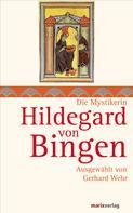 Gerhard Wehr: Hildegard von Bingen ★★★★