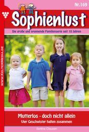 Sophienlust 169 – Familienroman - Mutterlos – doch nicht allein