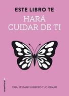 Jesammy Hibberd: Este libro te hará cuidar de ti