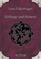 Lena Falkenhagen: DSA 21: Schlange und Schwert ★★★