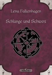 DSA 21: Schlange und Schwert - Das Schwarze Auge Roman Nr. 21