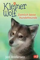 Jan Andersen: Kleiner Wolf - Ziemlich beste Hundefreunde ★★★★