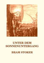 Unter dem Sonnenuntergang - Deutsche Neuübersetzung