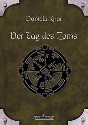 DSA 76: Der Tag des Zorns - Das Schwarze Auge Roman Nr. 76