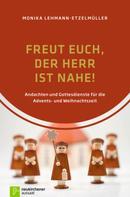 Monika Lehmann-Etzelmüller: Freut euch, der Herr ist nahe! ★★★★