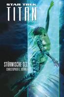 Christopher L. Bennett: Star Trek - Titan 5: Stürmische See ★★★★