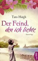 Tara Haigh: Der Feind, den ich liebte ★★★★