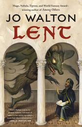Lent - A Novel of Many Returns