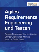 Carsten Ritterskamp: Agiles Requirements Engineering und Testen ★★★