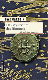Das Mysterium des Himmels - Historischer Roman