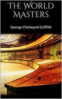 George Chetwynd Griffith: The World Masters