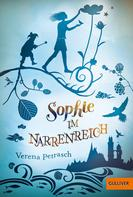 Verena Petrasch: Sophie im Narrenreich ★★★★