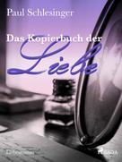 Paul Schlesinger: Das Kopierbuch der Liebe