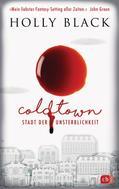Holly Black: COLDTOWN – Stadt der Unsterblichkeit ★★★★