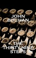 John Buchan: The Thirty Nine Steps