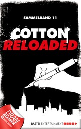 Cotton Reloaded - Sammelband 11 - 3 Folgen in einem Band