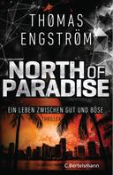 Thomas Engström: North of Paradise ★★★★