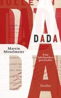 Martin Mittelmeier: DADA ★★★★