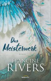Das Meisterwerk - Roman.