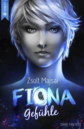 Fiona - Gefühle - Die Kristallwelten-Saga 3