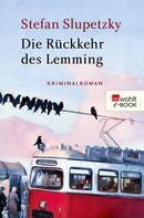 Stefan Slupetzky: Die Rückkehr des Lemming ★★★★
