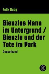 Bienzles Mann im Untergrund / Bienzle und der Tote im Park - Krimi