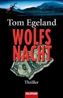 Tom Egeland: Wolfsnacht ★★★★
