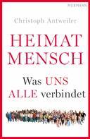 Christoph Antweiler: Heimat Mensch ★★★★★