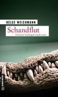 Helge Weichmann: Schandflut