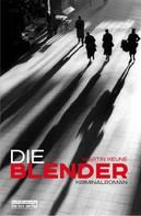 Martin Keune: Die Blender ★★★