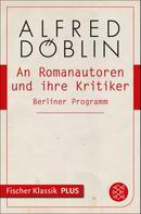 Alfred Döblin: An Romanautoren und ihre Kritiker
