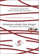 Lutz Berners: Schmatzen erlaubt, Herr Knigge? ★★★★★