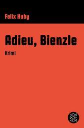Adieu, Bienzle - Krimi