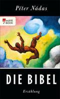 Péter Nádas: Die Bibel